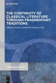 The Continuity of Classical Literature Through Fragmentary Traditions (eBook, ePUB)