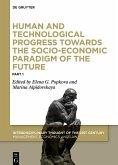 Human and Technological Progress Towards the Socio-Economic Paradigm of the Future (eBook, ePUB)