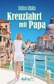 Kreuzfahrt mit Papa (eBook, ePUB)