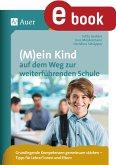 (M)ein Kind auf dem Weg zur weiterführenden Schule (eBook, PDF)