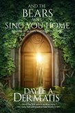 And the Bears Will Sing You Home: A Portal Fantasy Short Story (eBook, ePUB)