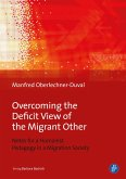 Overcoming the Deficit View of the Migrant Other (eBook, PDF)