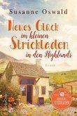 Neues Glück im kleinen Strickladen in den Highlands / Der kleine Strickladen Bd.3 (eBook, ePUB)