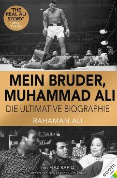 Mein Bruder, Muhammad Ali (eBook, ePUB) - Ali, Rahaman; Rafiq, Fiaz