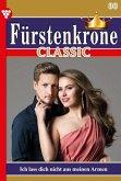 Fürstenkrone Classic 80 - Adelsroman (eBook, ePUB)