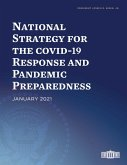 National Strategy for the COVID-19 Response and Pandemic Preparedness (eBook, ePUB)
