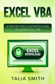 Excel VBA - A Step-by-Step Illustrated Guide to Learn Excel VBA (eBook, ePUB)