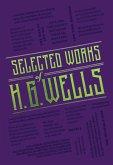 Selected Works of H. G. Wells (eBook, ePUB)