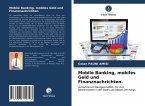 Mobile Banking, mobiles Geld und Finanznachrichten.