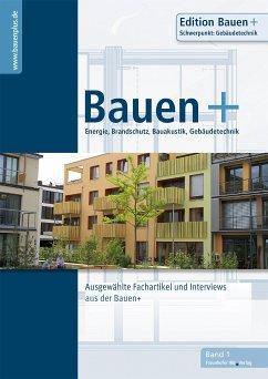 Bauen+ Schwerpunkt: Gebäudetechnik. (eBook, PDF)