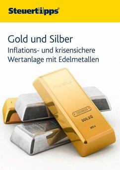 Gold und Silber (eBook, ePUB)