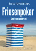 Friesenpoker. Ostfrieslandkrimi (eBook, ePUB)