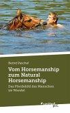 Vom Horsemanship zum Natural Horsemanship