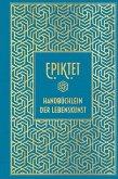Epiktet: Handbüchlein der Lebenskunst (eBook, ePUB)