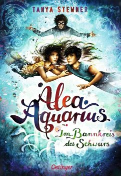 Im Bannkreis des Schwurs / Alea Aquarius Bd.7 - Stewner, Tanya