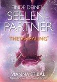 Finde deinen Seelenpartner mit ThetaHealing (eBook, ePUB)