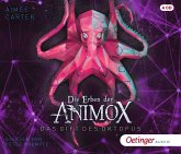 Das Gift des Oktopus / Die Erben der Animox Bd.2 (4 Audio-CDs)