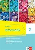 Informatik 2 (Tabellenkalkulationssysteme, Datenbanken, Objektorientierte Programmierung, Datenschutz).Lösungen Klassen 9/10. Ausgabe Bayern