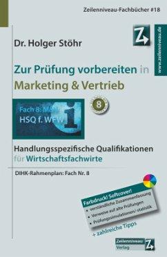 Zur Prüfung vorbereiten in Marketing & Vertrieb - Stöhr, Holger