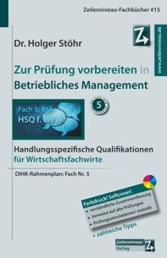 Zur Prüfung vorbereiten in Betriebliches Management - Stöhr, Holger