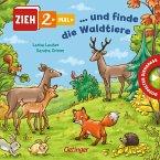 Zieh 2-mal ... und finde die Waldtiere
