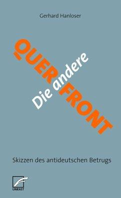 Die andere Querfront (eBook, ePUB) - Hanloser, Gerhard