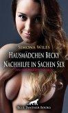 Hausmädchen Becky - Nachhilfe in Sachen Sex   Erotische Geschichte (eBook, PDF)