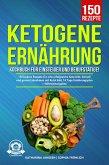 Ketogene Ernährung Kochbuch für Einsteiger und Berufstätige! (eBook, ePUB)