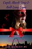 Cupid, Mardi Gras & Auld Lang Syne (Clan McKinloch, #6) (eBook, ePUB)