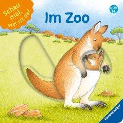 Schau mal, wer ist da? - Im Zoo (Restauflage) - Schwarz, Regina; Jelenkovich, Barbara