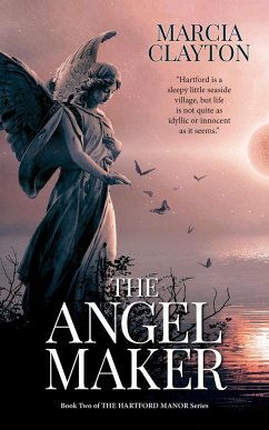 The Angel Maker: A heartwarming rags to riches Victorian family saga. - Clayton, Marcia