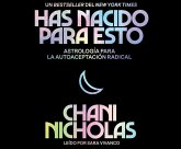 You Were Born for This (Spanish Edition): Astrology for Radical Self Acceptance