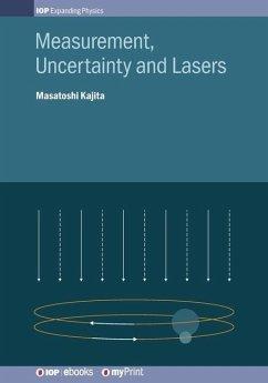 Measurement, Uncertainty and Lasers - Kajita, Masatoshi