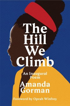 The Hill We Climb. An Inaugural Poem - Gorman, Amanda