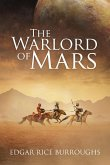 The Warlord of Mars (Annotated)