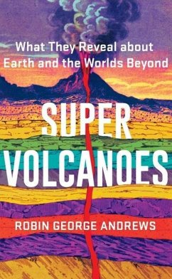 Super Volcanoes - Andrews, Robin George