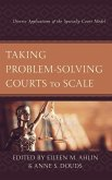 Taking Problem-Solving Courts to Scale: Diverse Applications of the Specialty Court Model