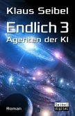 Endlich 3 - Agenten der KI (eBook, ePUB)