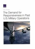 The Demand for Responsiveness in Past U.S. Military Operations