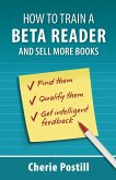HOW TO TRAIN A BETA READER AND SELL MORE BOOKS
