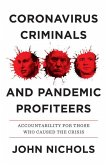 Coronavirus Criminals and Pandemic Profiteers: Accountability for Those Who Caused the Crisis