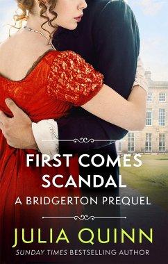 First Comes Scandal - Quinn, Julia