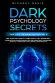 Dark Psychology Secrets - The Art of Reading People