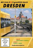 Dresden - Mit Linie 8 & 9 gemütlich durch Dresden - Straßenbahnmitfahrten