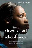 From Street Smart to School Smart