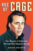 Age of Cage: Four Decades of Hollywood Through One Singular Career