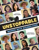 Unstoppable: Women with Disabilities