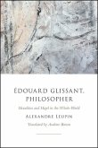 Édouard Glissant, Philosopher: Heraclitus and Hegel in the Whole-World