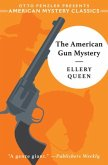 The American Gun Mystery: An Ellery Queen Mystery