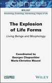 The Explosion of Life Forms: Living Beings and Morphology